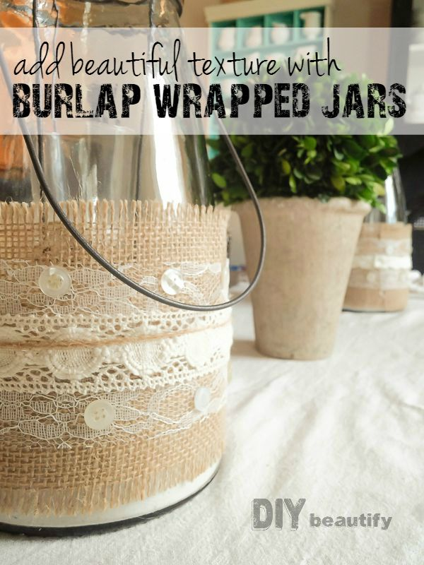 Burlap and lace wrapped vessels. Get this fabulous (and easy) tutorial at DIY beautify!