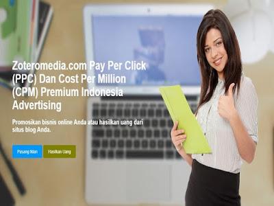 Menghasilkan Uang Dengan Mudah di Zoteromedia CPM dan PPC Indonesia Terbaik