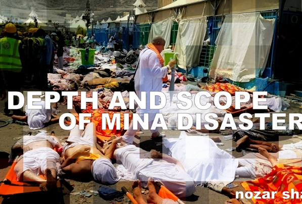 OPINION | Depth and Scope of Mina Disaster by Nozar Shafiei, IranReview.org