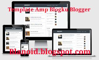 Template Blogku Amp Blogger