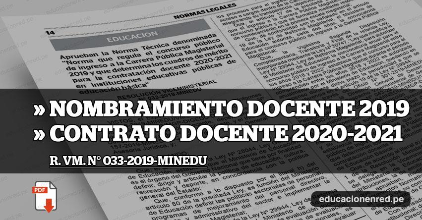 YA ES OFICIAL: Directiva Nombramiento Docente 2019 - Contratación Docente 2020-2021 (R. VM. N° 033-2019-MINEDU) www.minedu.gob.pe