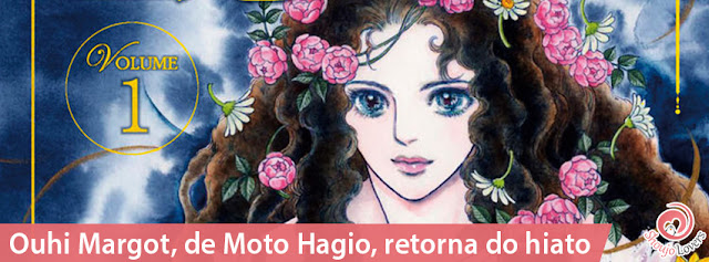 Ouhi Margot, de Moto Hagio, retorna do hiato