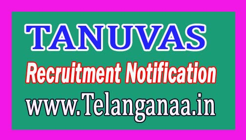Tamil Nadu Veterinary and Animal Sciences University TANUVAS Recruitment Notification 2017