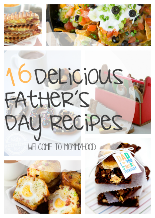 16+ Delicious Father's Day Recipes by Welcome to Mommyhood #fathersday, #fathersdayrecipes, #holidays, #kidscooking