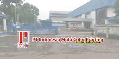 Lowongan Kerja PT Indonesia Multi Color Printing (PT IMCP) 2019