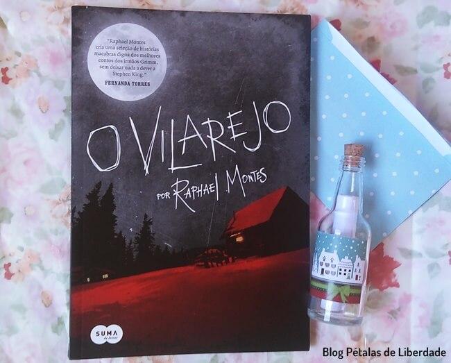 Resenha, livro, O-vilarejo, Raphael-Montes, Suma, livro-de-terror, blog-literario, petalas-de-liberdade, capa, trecho, resumo