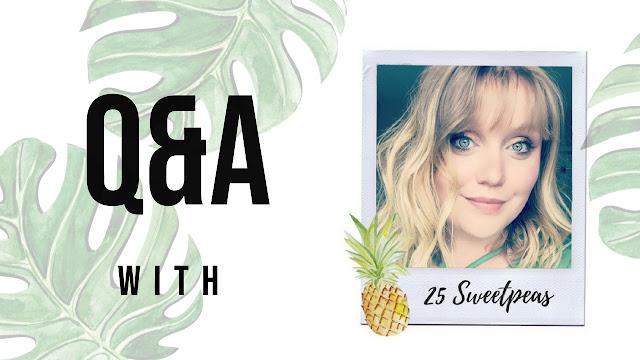 25 Sweetpeas Q&A