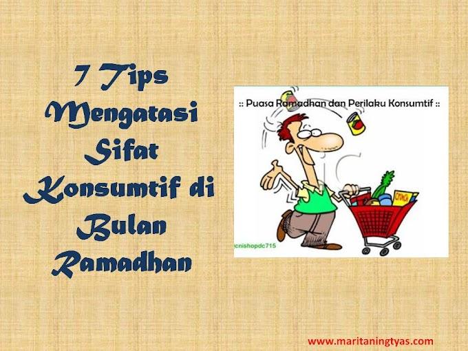 7 Tips Mengatasi Sifat Konsumtif di Bulan Ramadhan