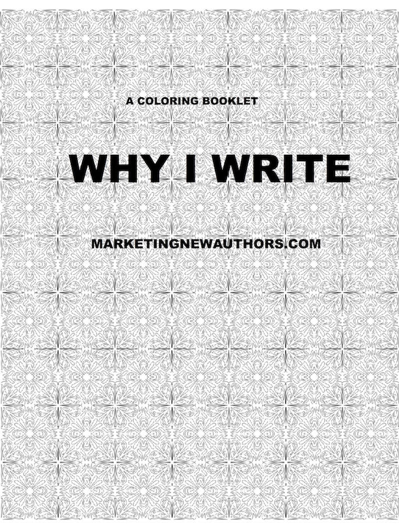 WHY I WRITE COLORING BOOKLET