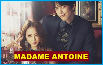 Madame Antoine Korean Drama