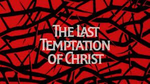 The Last Temptation Of Christ Movie Trivia