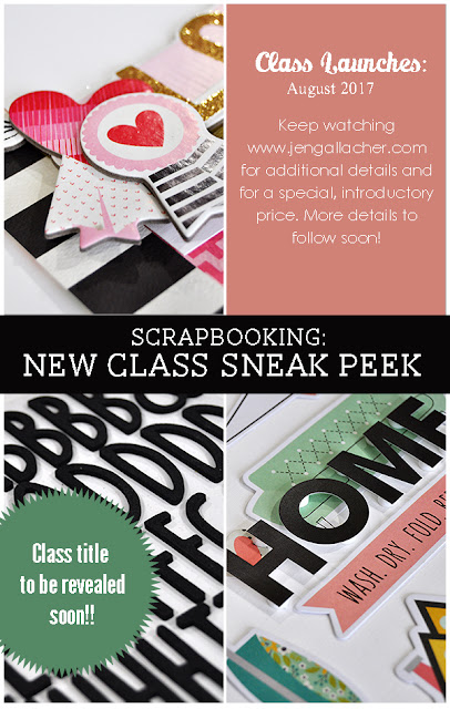 NEW Scrapbooking Class from www.jengallacher.com. #scrapbooking #scrapbooker #scrapbookclass #jengallacher
