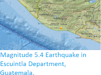 http://sciencythoughts.blogspot.co.uk/2016/12/magnitude-54-earthquake-in-escuintla.html