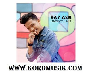 Kunci Gitar Ray Asri - Antidot Lara
