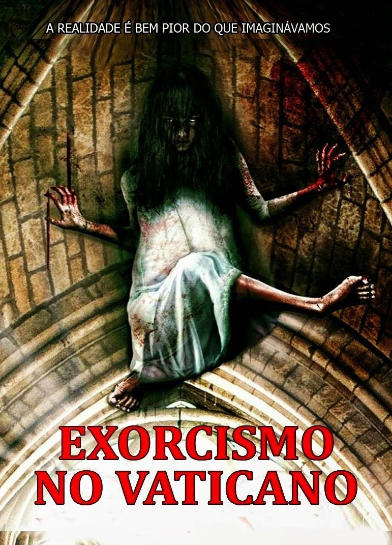 Exorcismo no Vaticano – Dublado (2013)