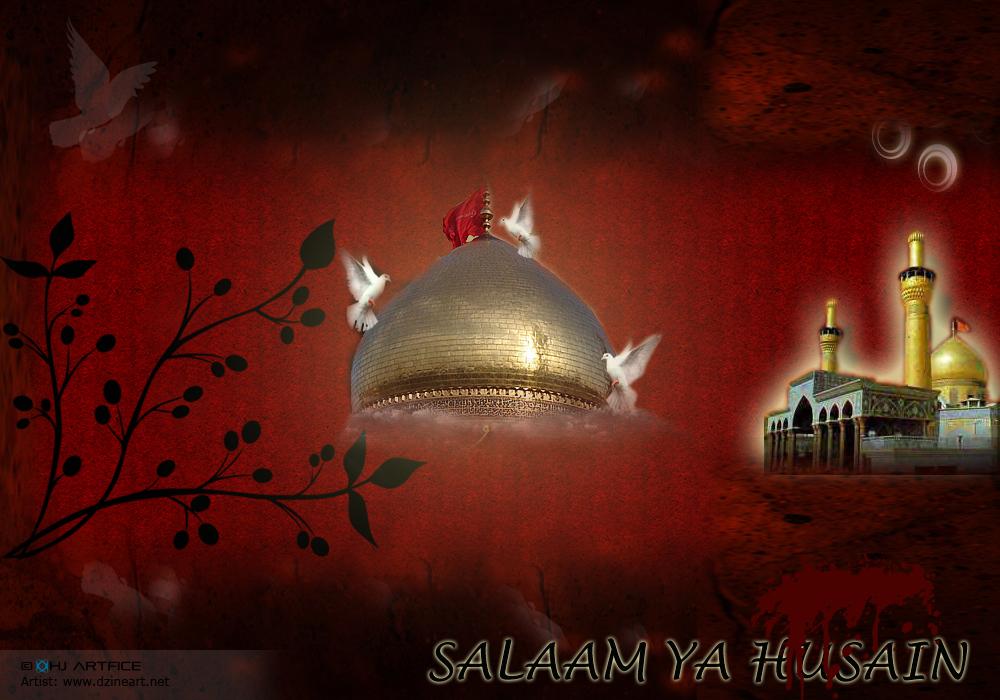 Maula Ali Shrine Wallpaper: Islamic Graphic Wallpapers: Salaam Ya Hussain(a.s