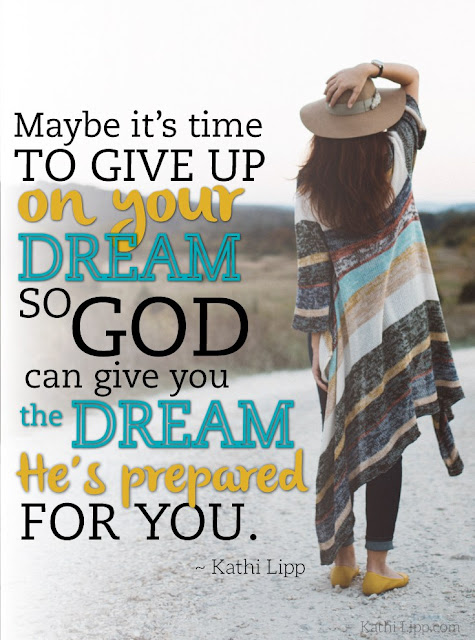 dream boldly look for what dreams God has prepared for you