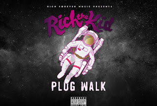 Rich The Kid - Plug Walk mp3 download