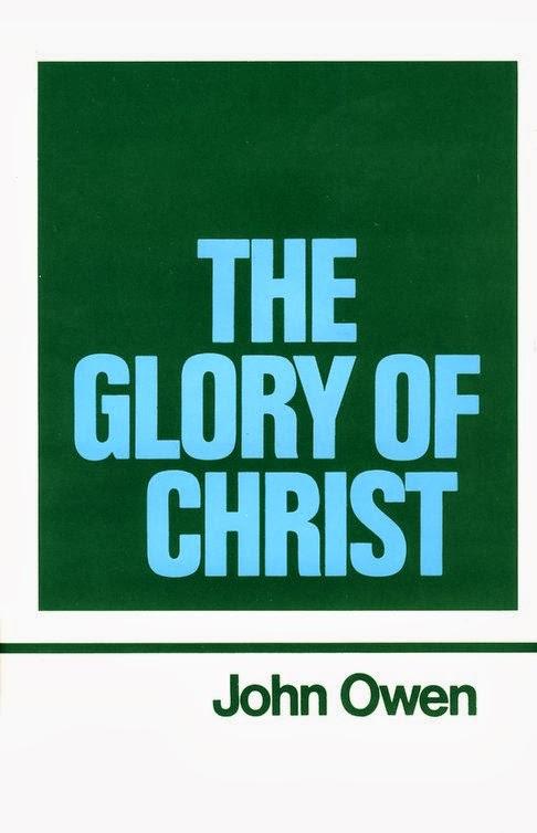 John Owen-The Glory Of Christ-