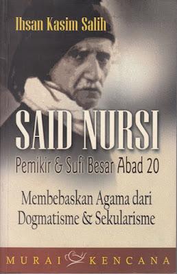 Said Nursi Pemikir dan Sufi Besar Abad 20