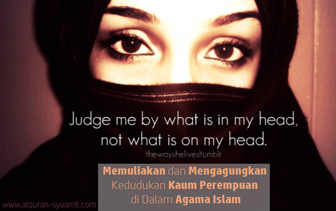 Memuliakan dan Mengagungkan Kedudukan Kaum Perempuan di Dalam Agama Islam