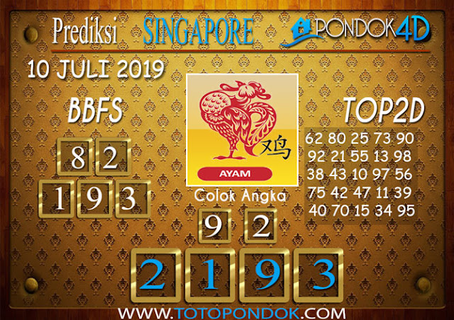 Prediksi Togel SINGAPORE PONDOK4D 10 JULI 2019