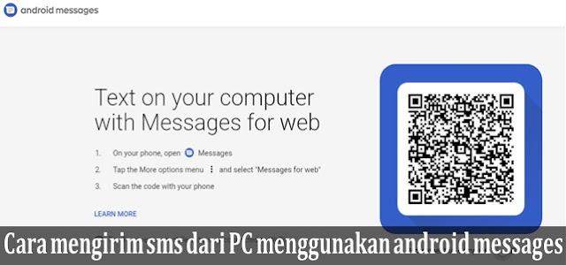 Cara mengirim sms dari pc windows 10 menggunakan Android Messages for web-main