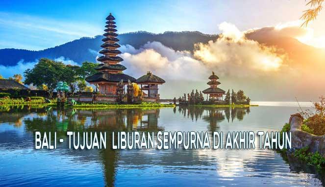 Tempat Wisata Indonesia 10 Tujuan Liburan Tepat Di Wilayah