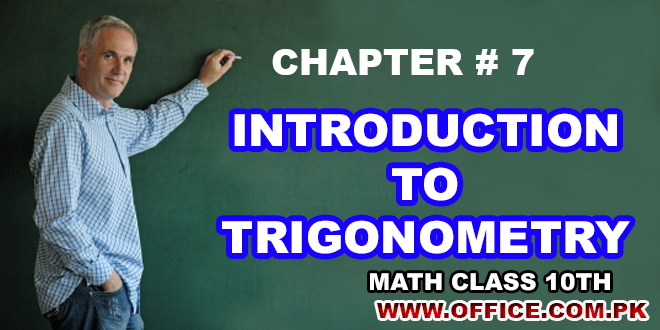 ch7 introduction to trigonometry 10th class math notes in pdf format