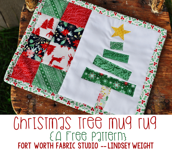 Fort Worth Fabric Studio: Christmas Tree Mug Rug {Free