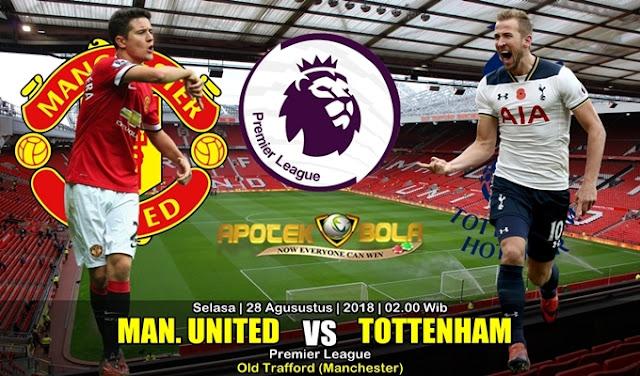 Prediksi Man. United Vs Tottenham 28 Agustus 2018