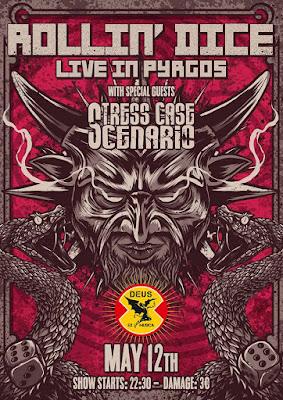 Rollin' Dice & Stress Case Scenario live in Pyrgos [Sat.12.May'18] deus ex musica bar