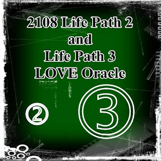 2108 Life Path 2 and Life Path 3 LOVE forecast