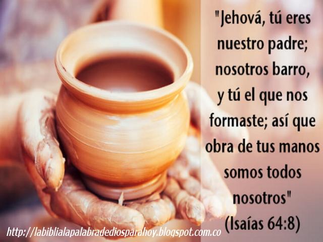 Meditación diaria hablar con Dios-Isaías 64 8
