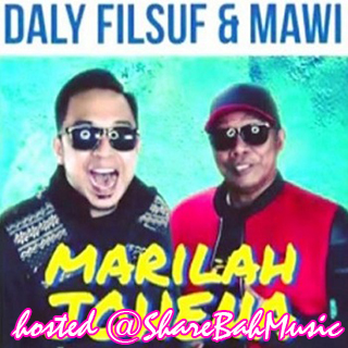 Daly Filsuf & Mawi - Marilah Johena MP3