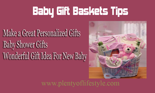Baby Gift Baskets Tips - a Great Personalized Gifts for a New Baby