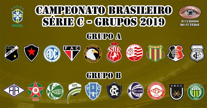 Cbf Divulga Grupos E Tabela Da Serie C 2019 O Curioso Do Futebol