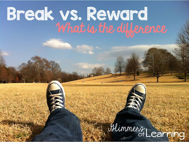 http://www.glimmersoflearning.com/2016/02/what-is-break-vs-reward.html