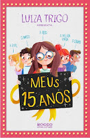 http://perdidoemlivros.blogspot.com.br/2014/12/resenha-meus-15-anos.html