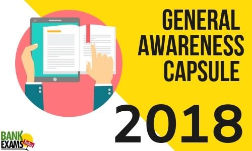 General Awareness Capsule 2018