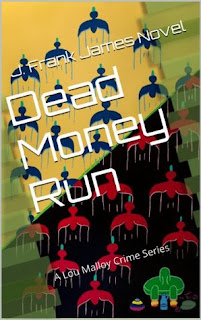 Dead Money Run, J. Frank James