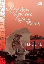 Tere Liye - Kau Aku dan Sepucuk Angpau Merah