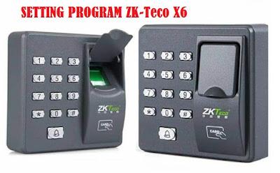 Cara setting program access control ZK-Teco x6