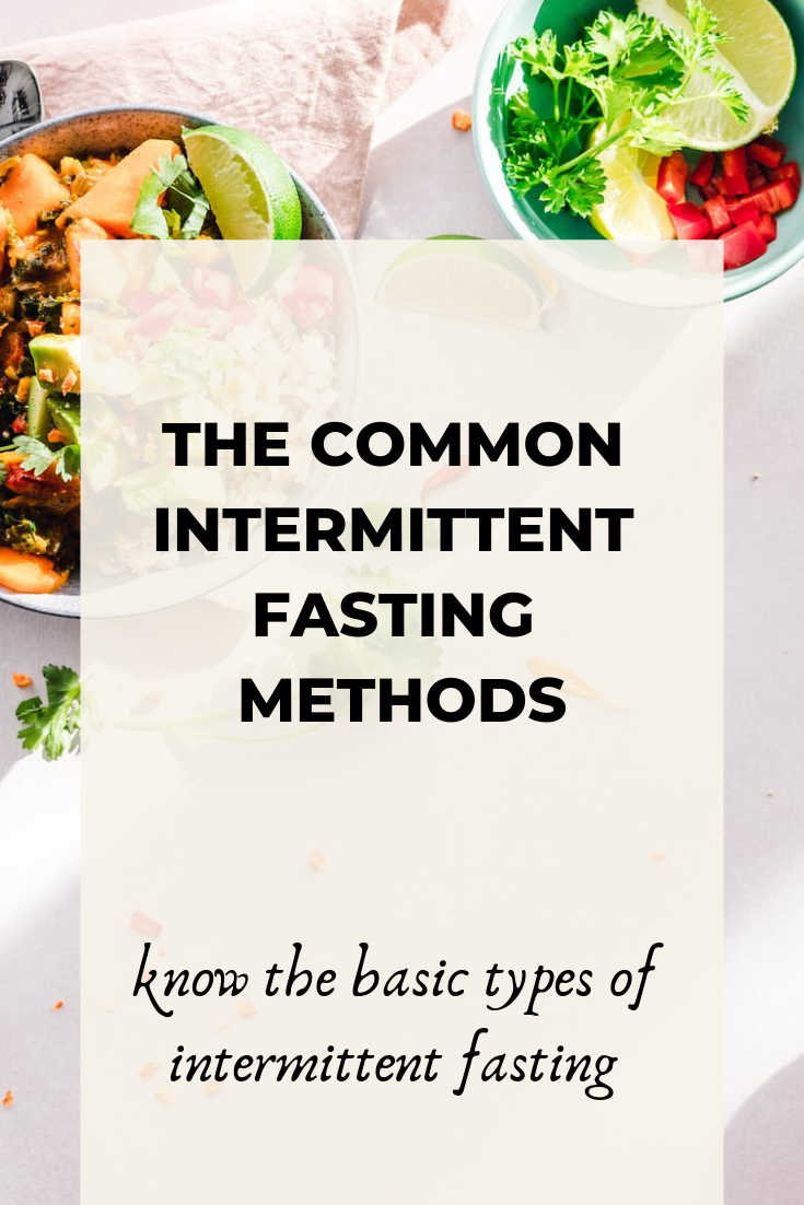 common types of intermittent fasting, intermittent fasting methods, intermittent fasting
