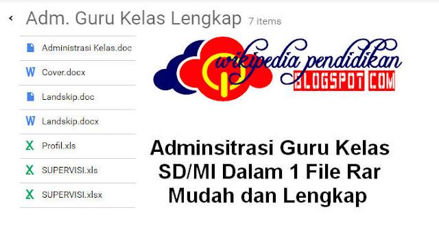 Download Adminsitrasi Guru Kelas SD/MI Dalam 1 File Rar Mudah dan Lengkap tentunya