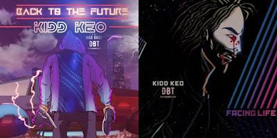 Single: Kidd Keo - Back To The Future II + Facing Life [2017]