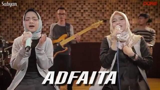 Nissa Sabyan ft Habibah - Adfaita dan Artinya