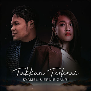 Syamel & Ernie Zakri - Takkan Terlerai MP3