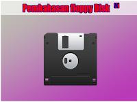 Pengertian Floppy Disk, Fungsi Floppy Disk dan Cara Kerja Floppy Disk