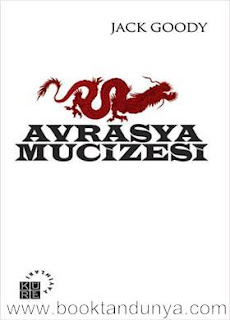 Jack Goody - Avrasya Mucizesi